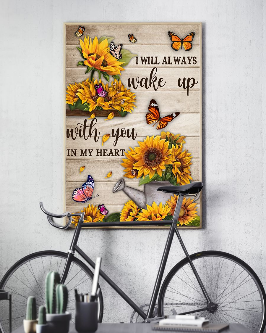 Sunflower I will always wake up with you in my heart posterx