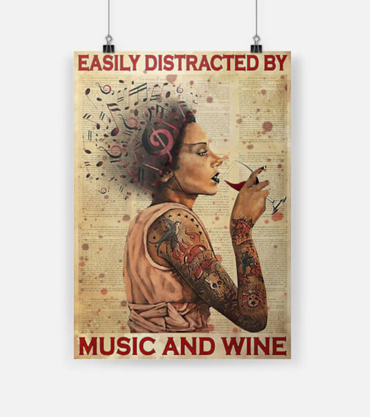 Tattooed Woman Easily Distracted By Music And Wine poster