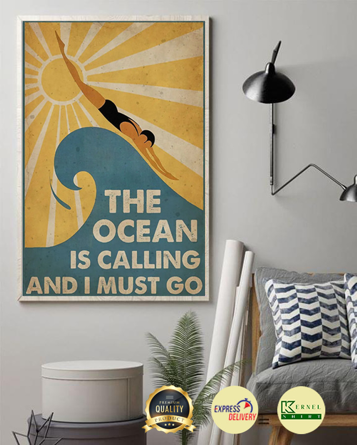 The Ocean is calling and i must go poster 1
