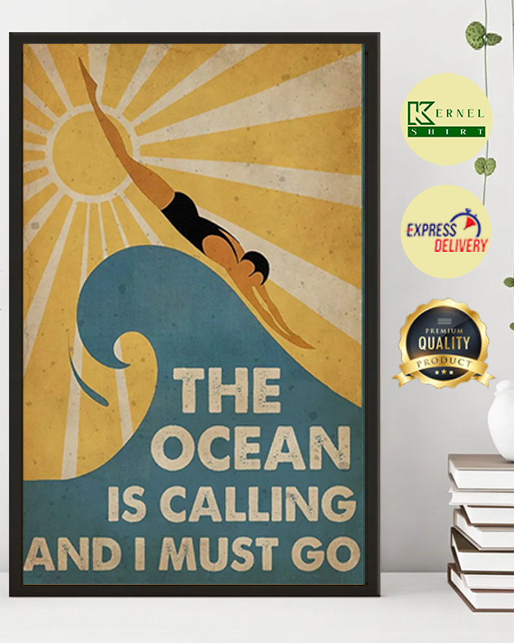 The Ocean is calling and i must go poster 2
