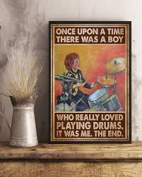 There was a boy who really loved playing drums poster