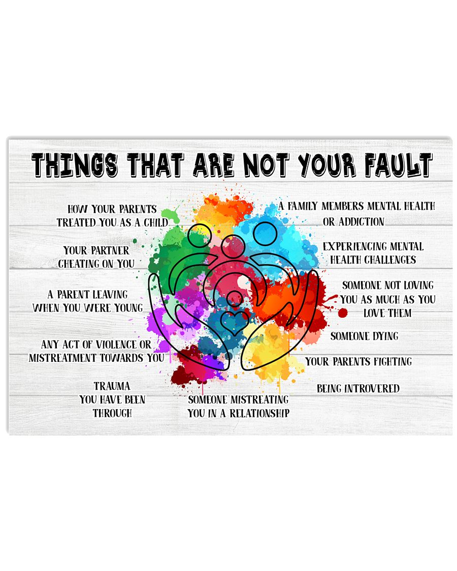 Things That Are Not Your Fault How Your Parents Treated You As A Child Your Parturn Cheating On You Posterb