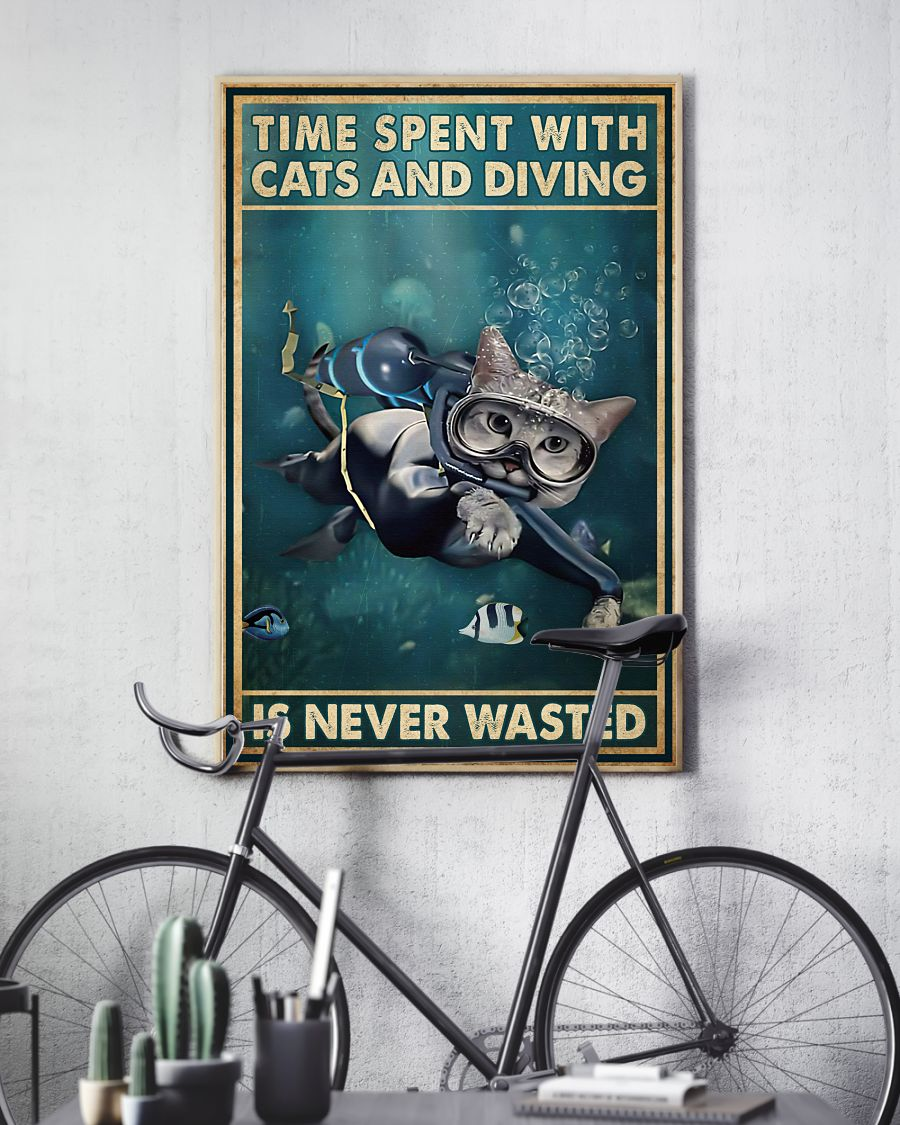 Time spent with cats and diving is never wasted posterv