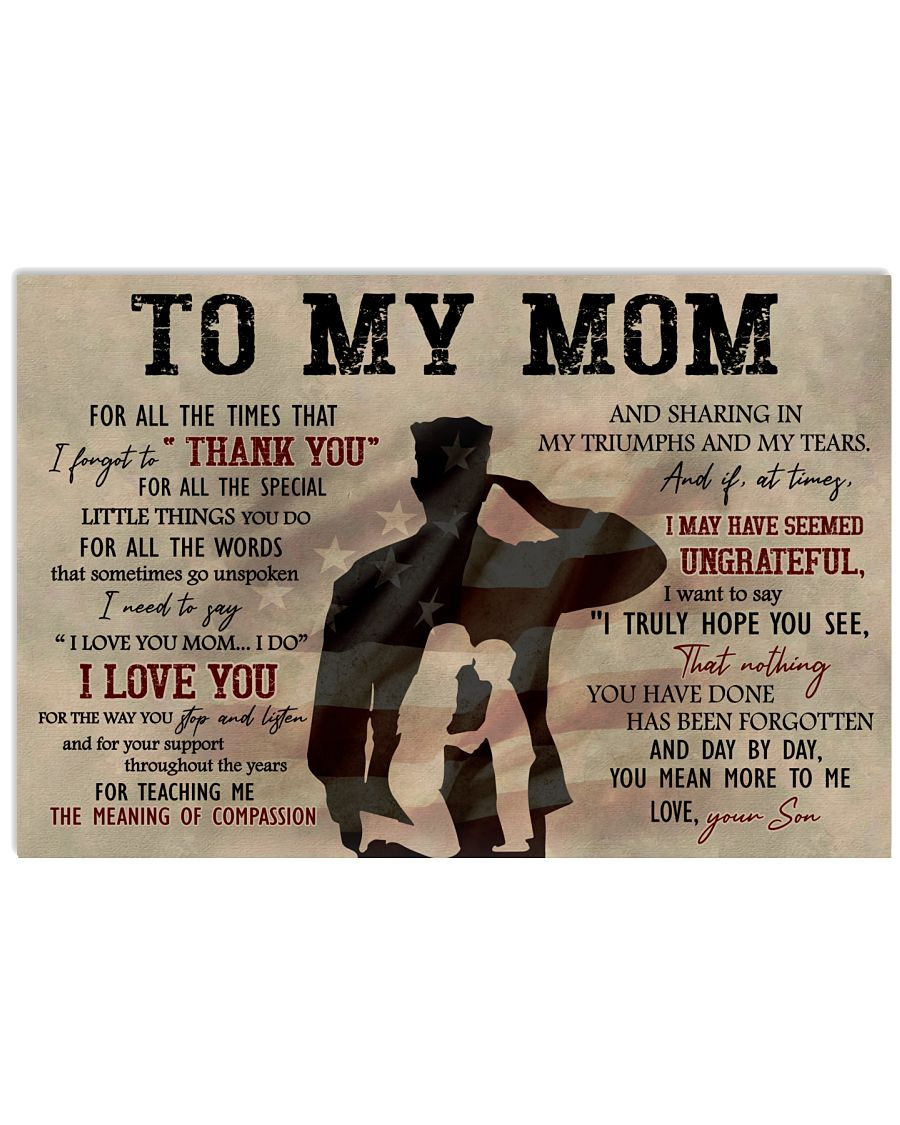 To My Mom For All The Times That I Forget To Thank You Army Poster
