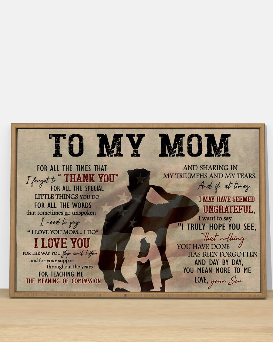 To My Mom For All The Times That I Forget To Thank You Army Posterc