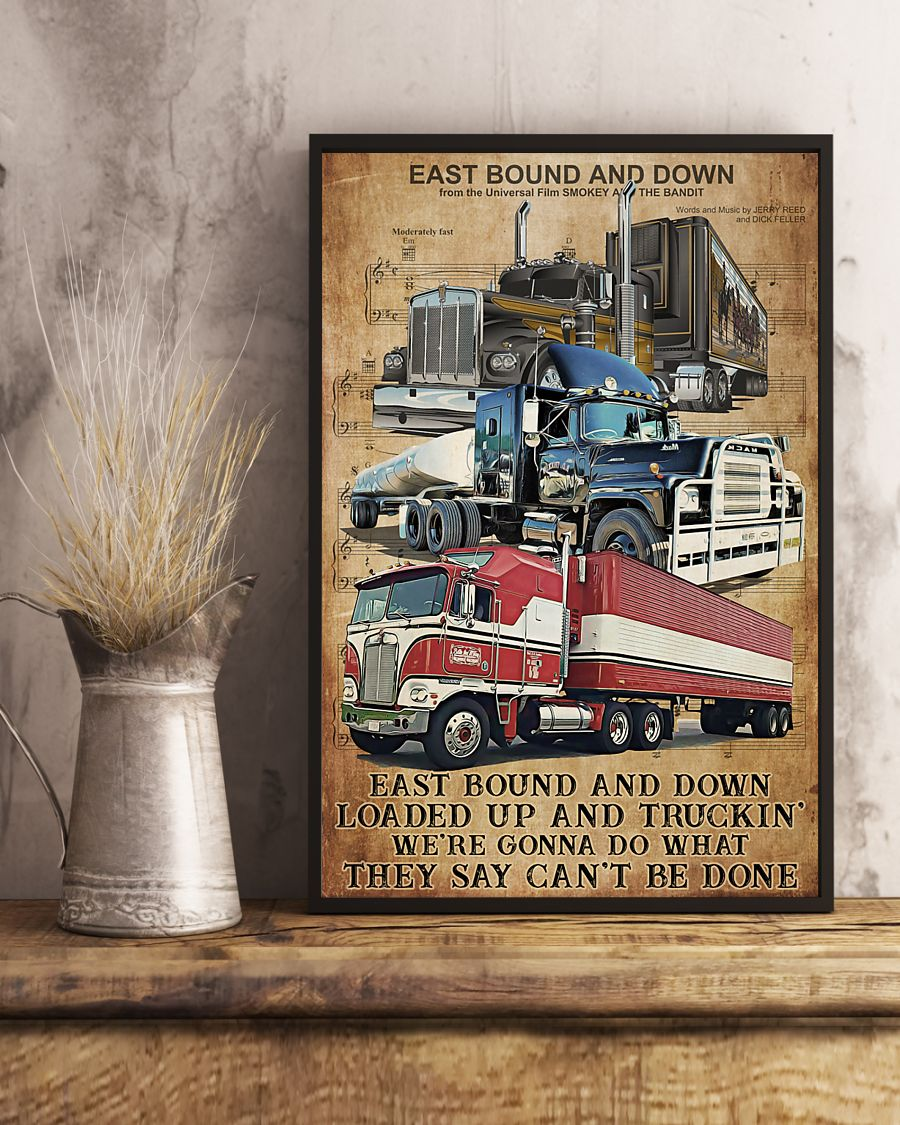 Trucker East bound and down Poster