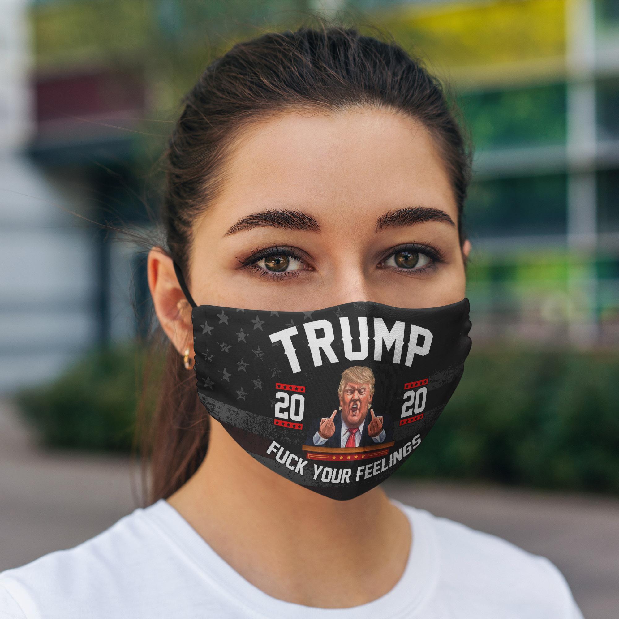 Trump 2020 Fuck You Feelings Pro face mask