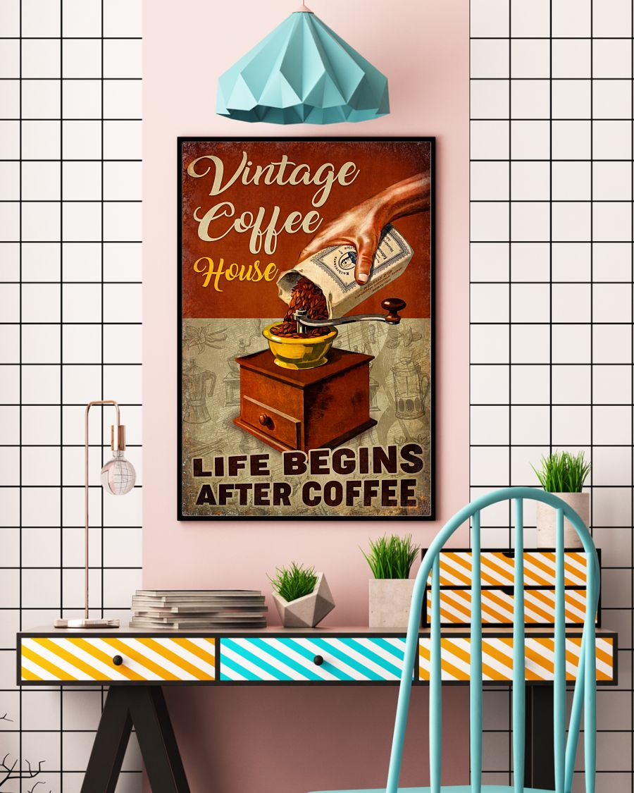 Vintage Coffee House Life Begins After Coffee Poster c