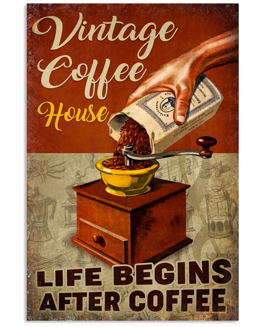Vintage Coffee House Life Begins After Coffee Poster v