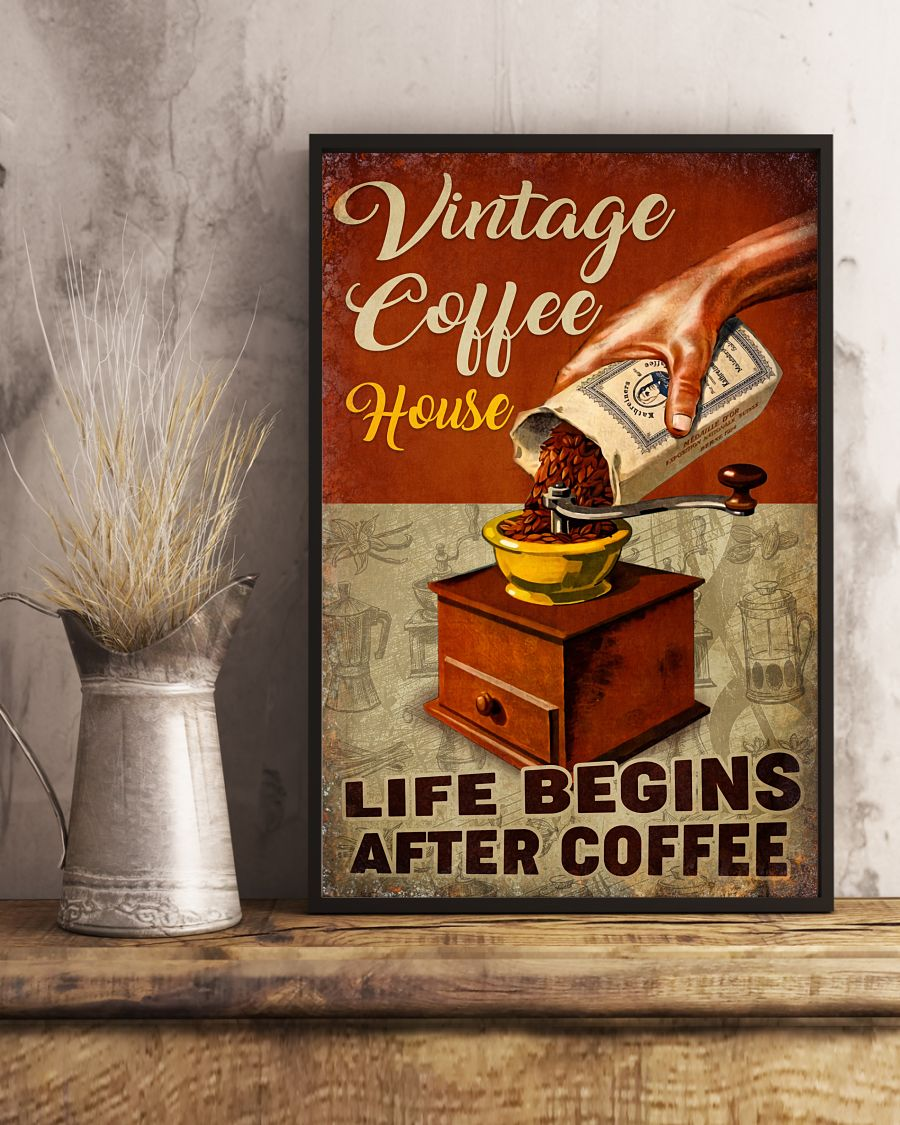 Vintage Coffee House Life Begins After Coffee Poster x