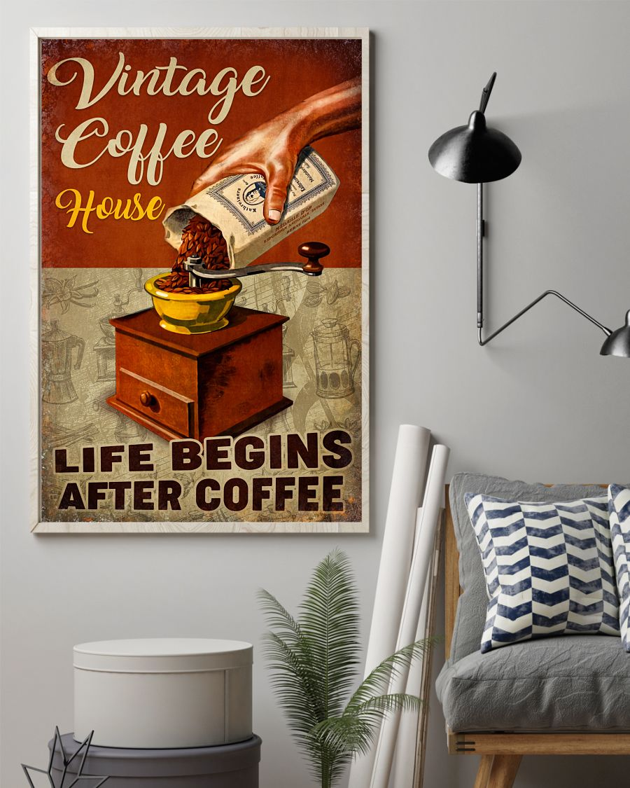 Vintage Coffee House Life Begins After Coffee Poster z
