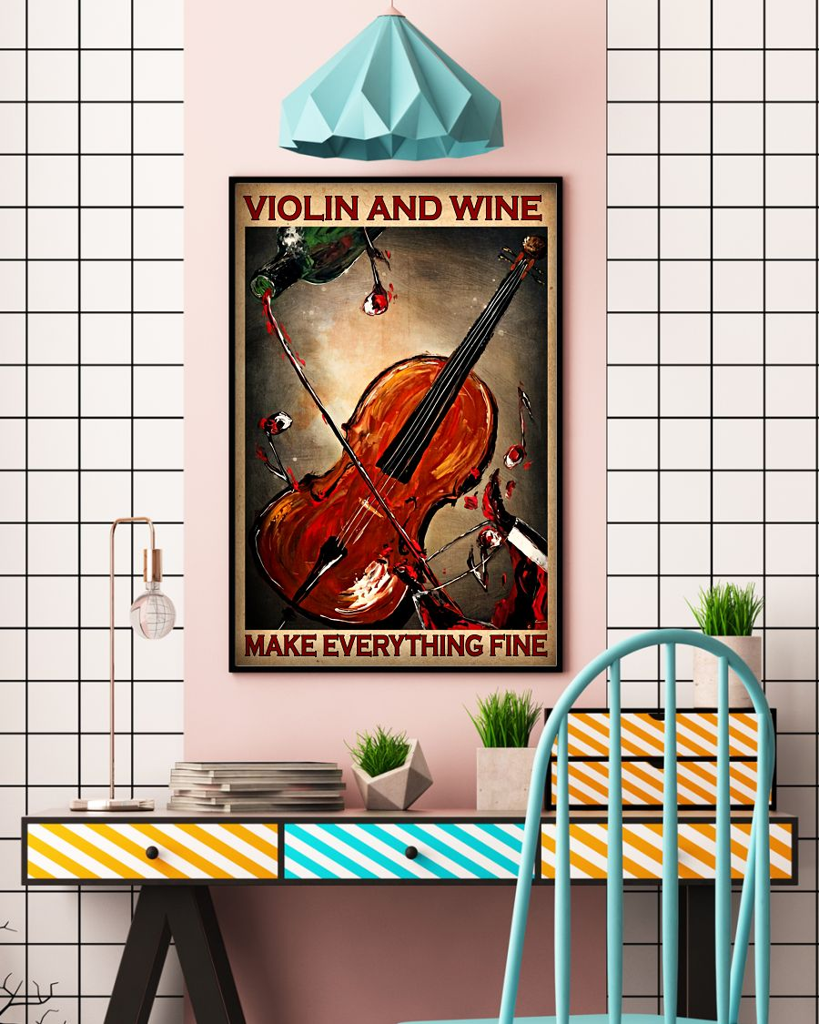 Violin and wine make everything fine posterc