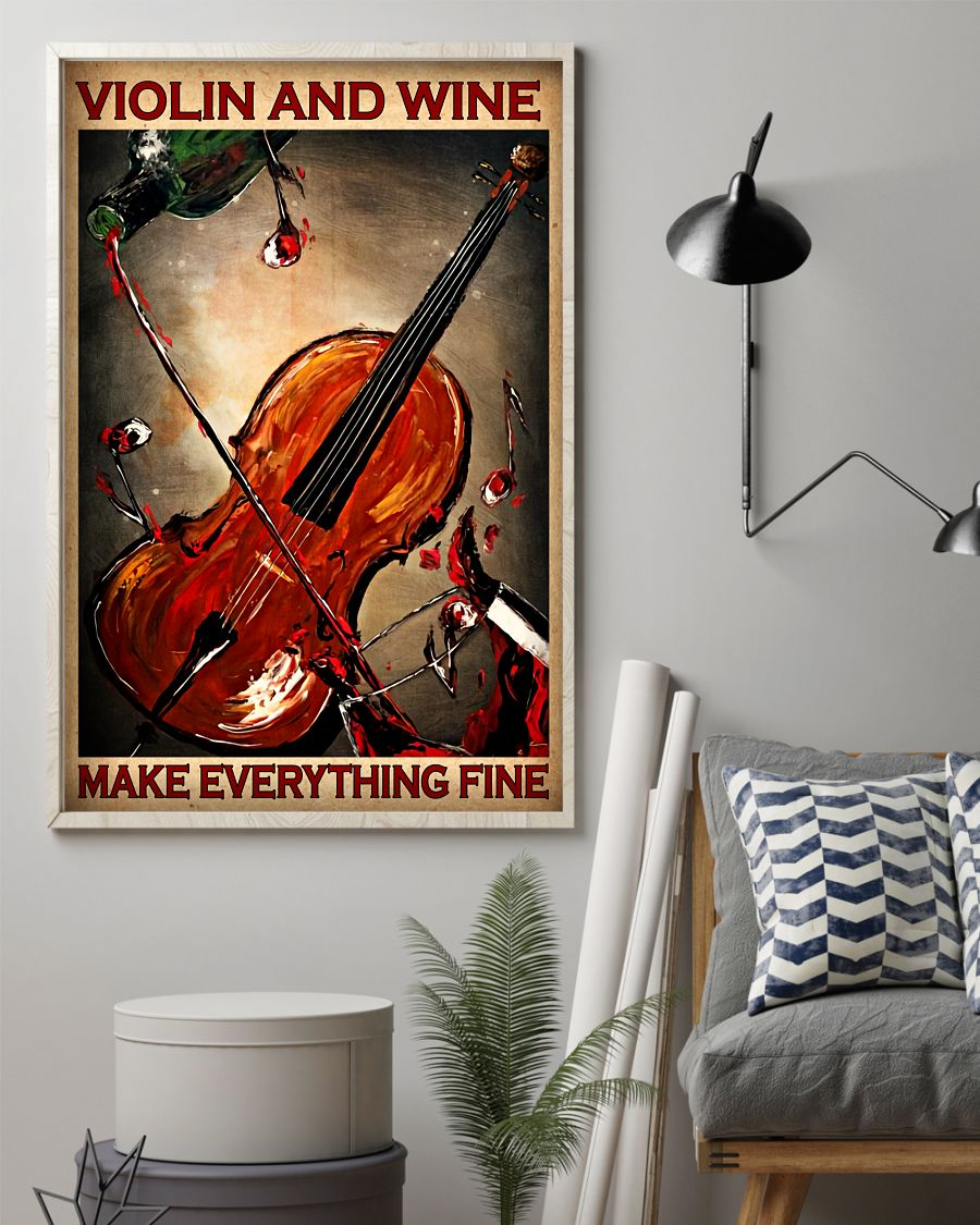 Violin and wine make everything fine posterz