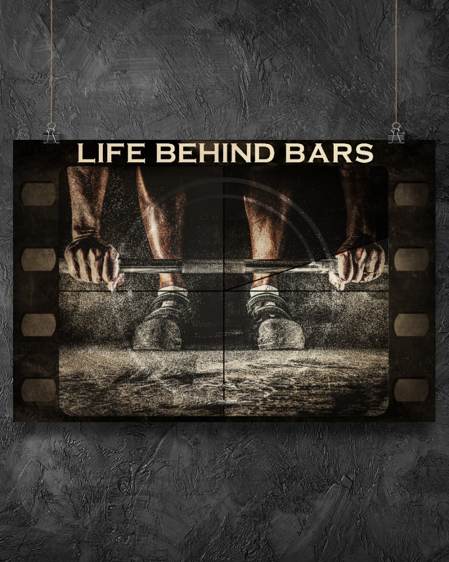Weightlifting Life Behind Bars Posterz