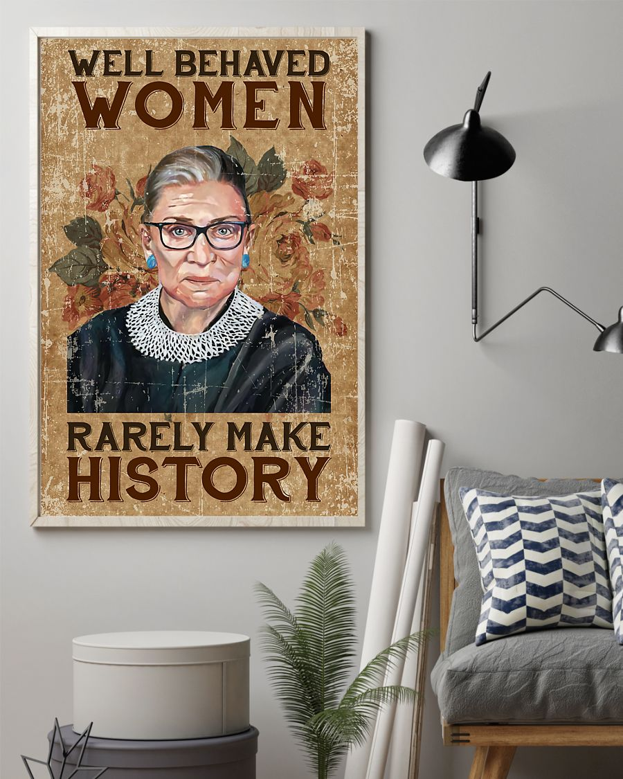 Well behaved woman rarely make history Poster