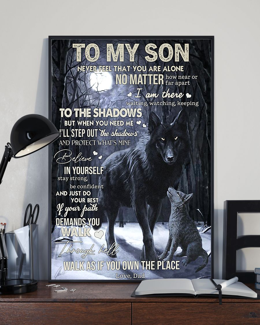 Wolf to my son never feel that you are alone poster