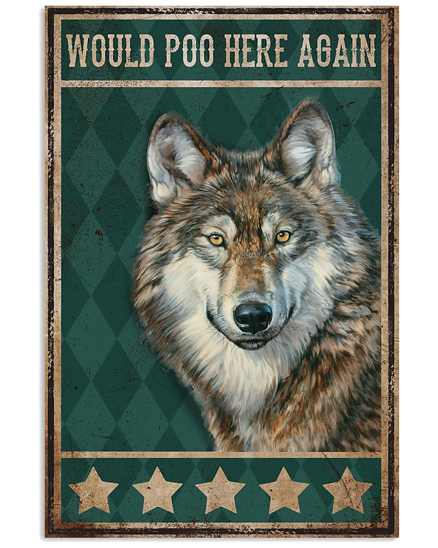 Would Poo Here Again Wolf Poster