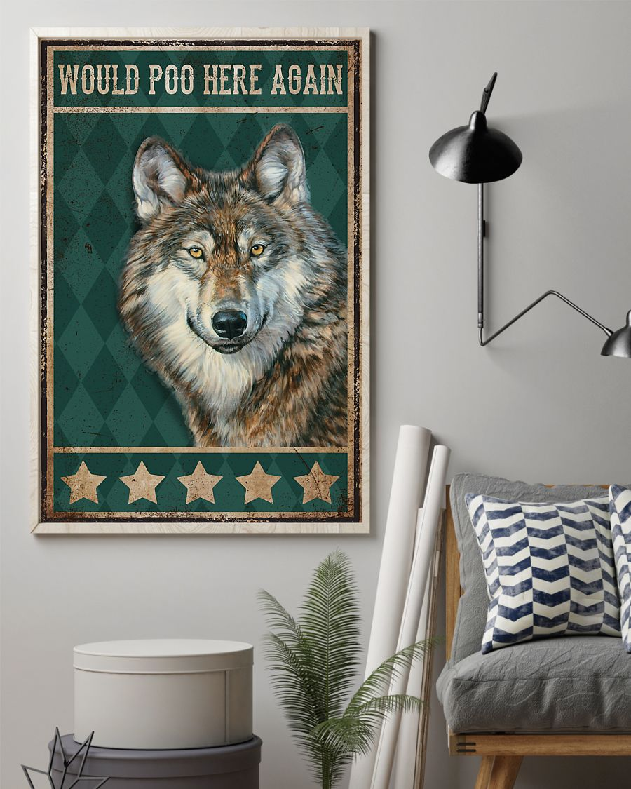 Would Poo Here Again Wolf Posterz