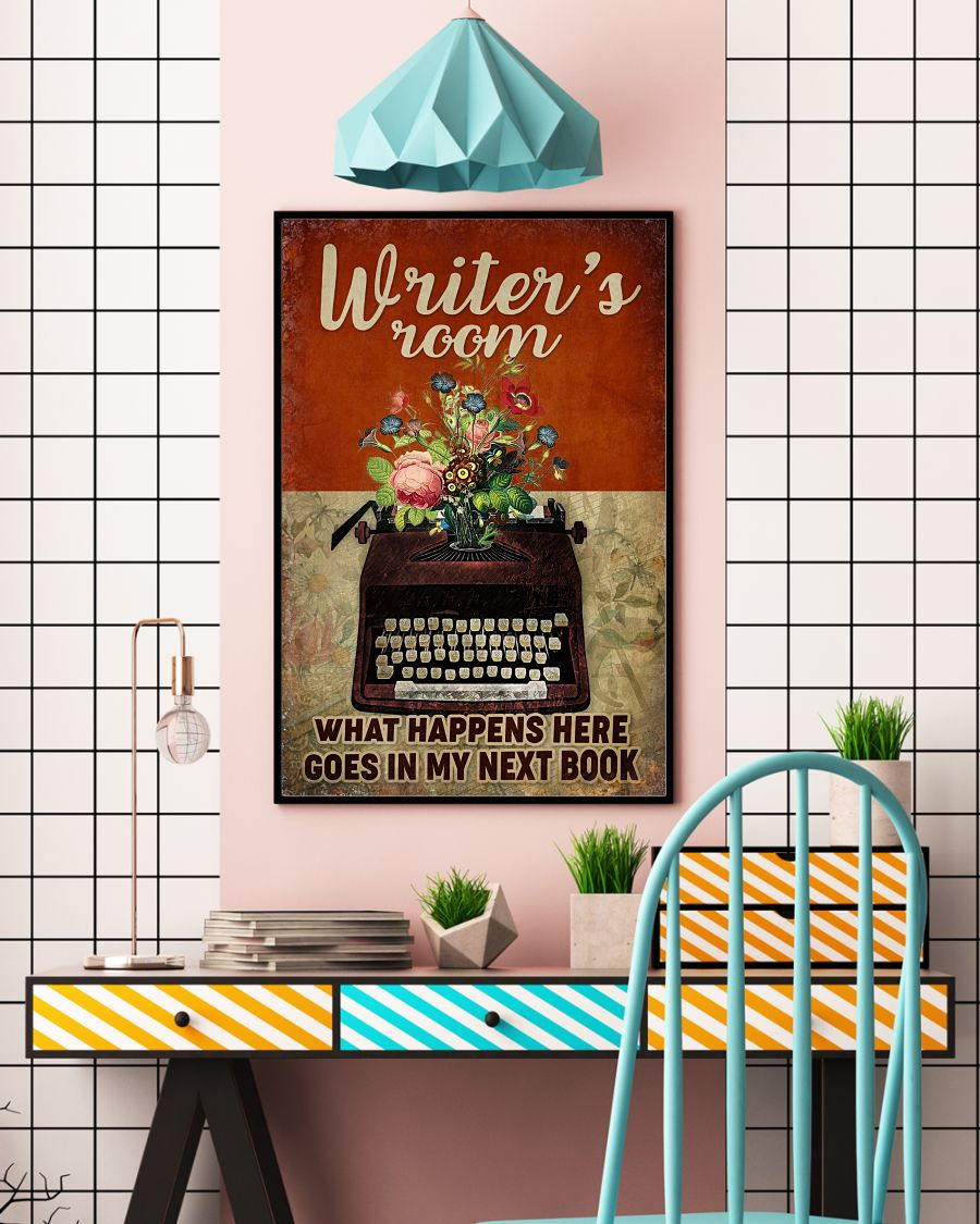 Writer's Room What Happens Here Goes In My Next Book Posterc