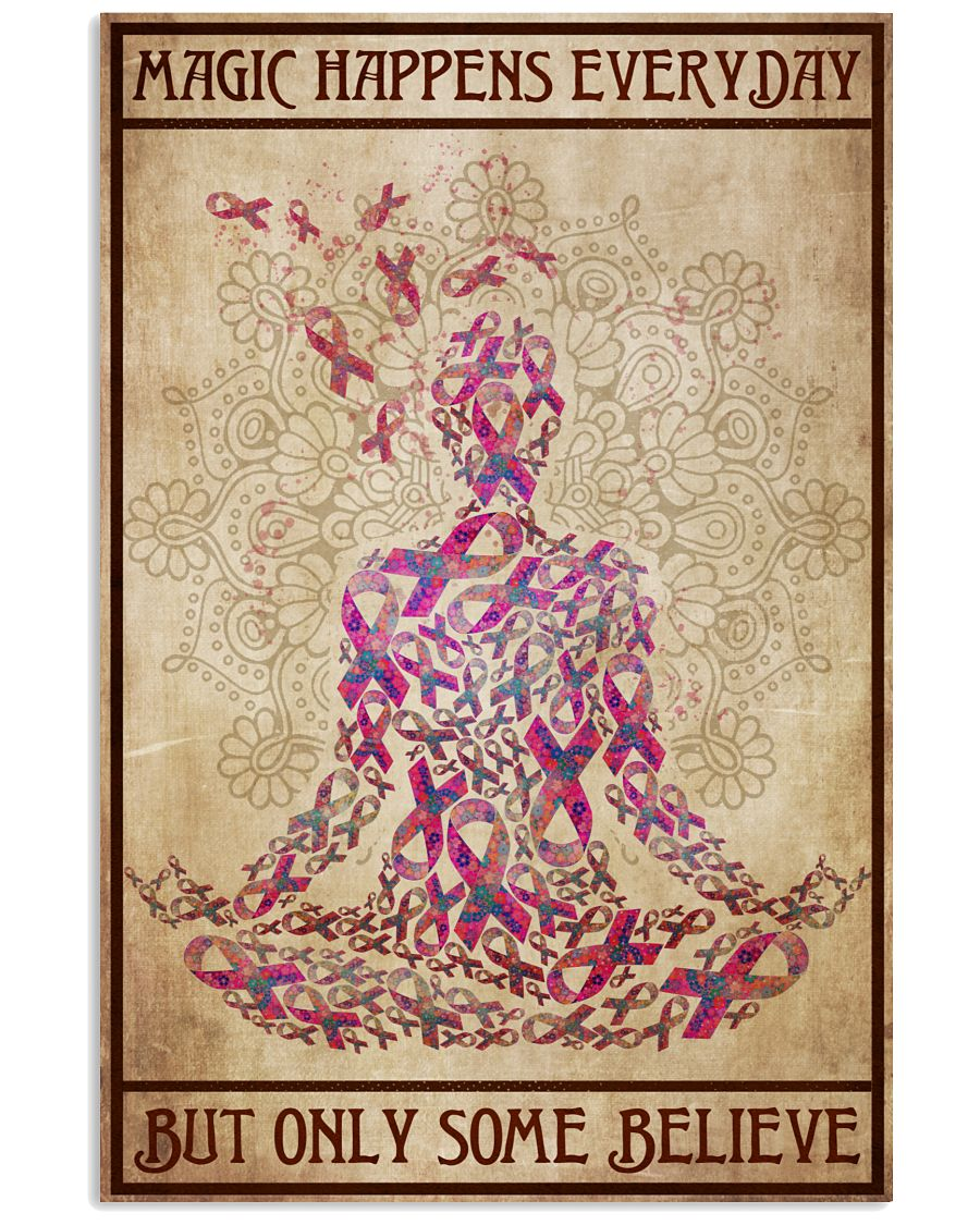Yoga Magic happens everyday but only some believe poster