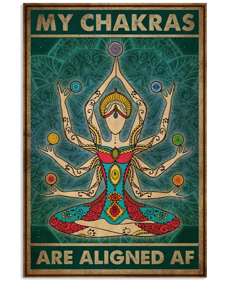Yoga My Chakras Are Aligned AF Poster