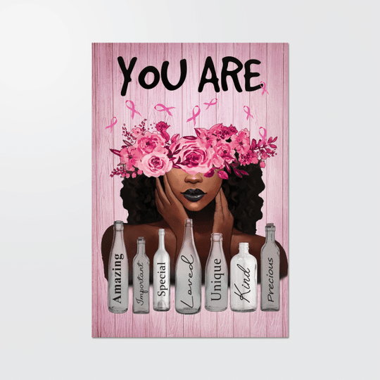 You Are Amazing Important Special Breast Cancer Awareness Black Girl Poster