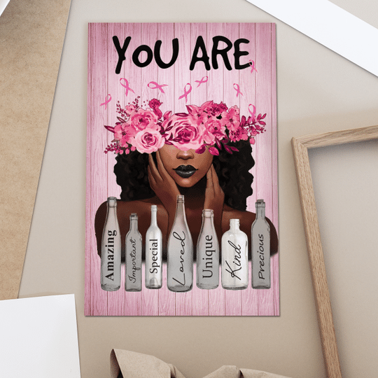 You Are Amazing Important Special Breast Cancer Awareness Black Girl Posterz