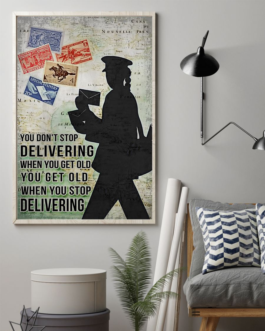 You don't stop delivering when you get old poster2