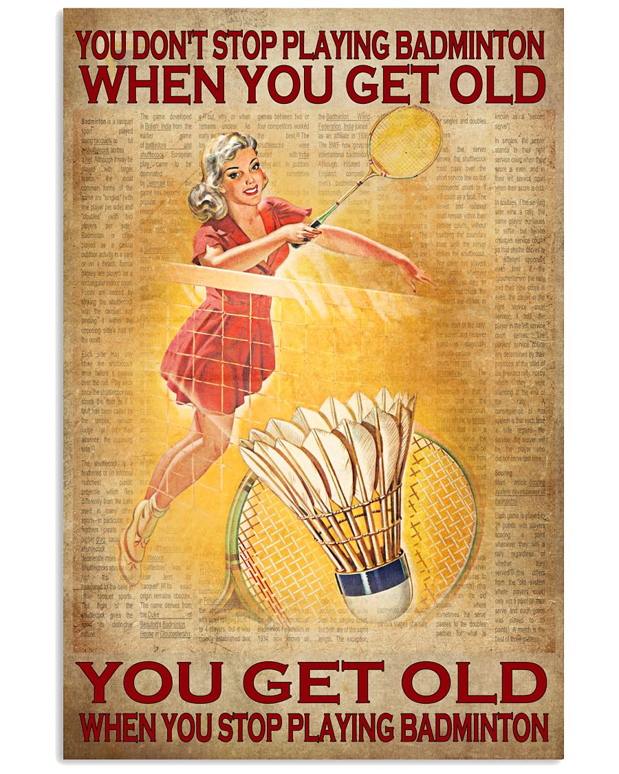 You don't stop playing badminton when you get old Lady vintage poster
