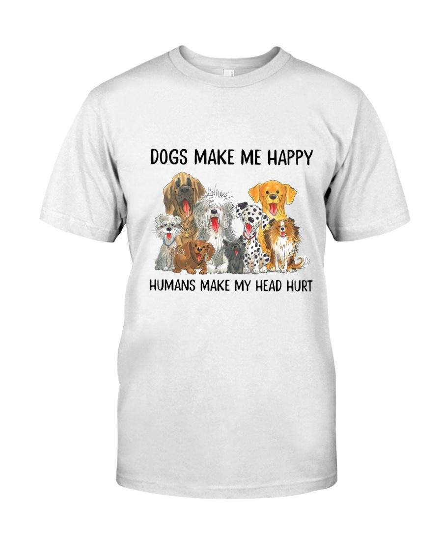 dogs make me happy, humans make my head hurt shirt