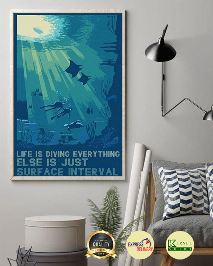 life is diving everything else is just surface interval poster 2