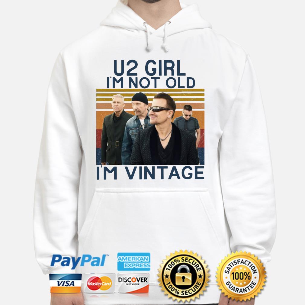 u2 girl im not old im vintage signatures hoodie