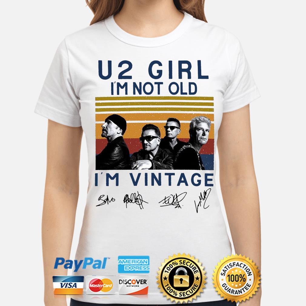 u2 girl im not old im vintage signatures woman shirt