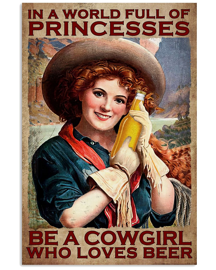 Real In A World  Full Of Princesses Be A Cowgirl Poster