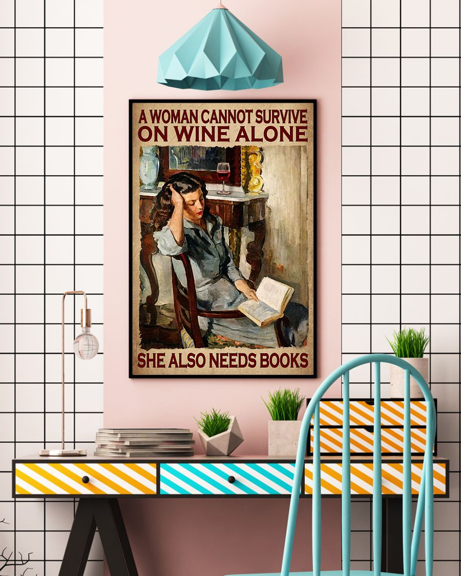 Wonderful A Woman Cannot Survive On Wine Alone She Also Needs Books Poster