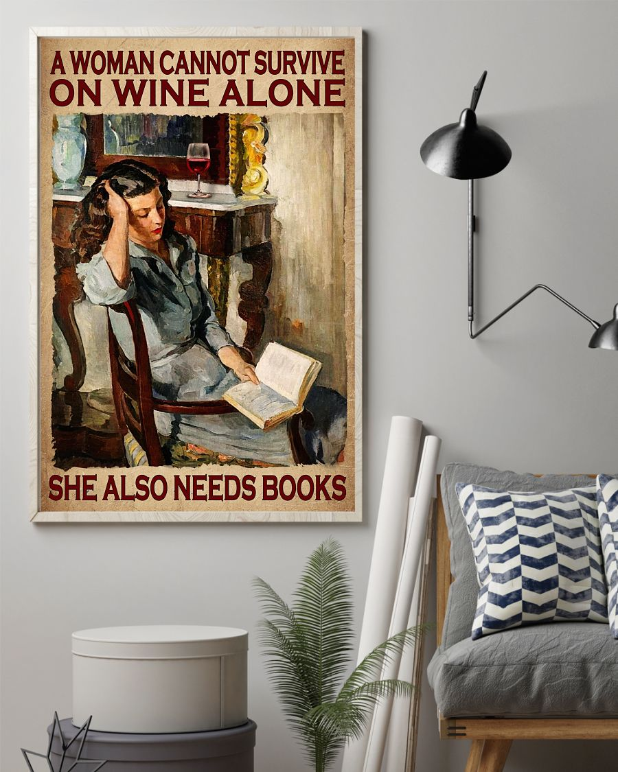 Buy In US A Woman Cannot Survive On Wine Alone She Also Needs Books Poster