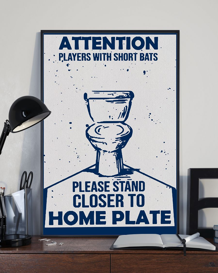 Sale Off Attention Players With Short Bats Please Stand Closer To Home Plate Poster