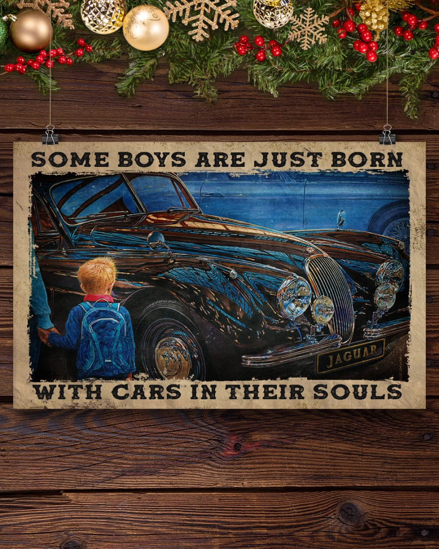 Father's Day Gift Come Boys Are Just Born With Cars In Their Souls Poster