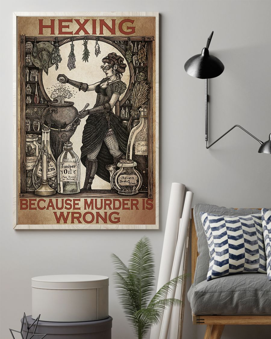 Perfect Hexing Because Murder Is Wrong Witch Poster