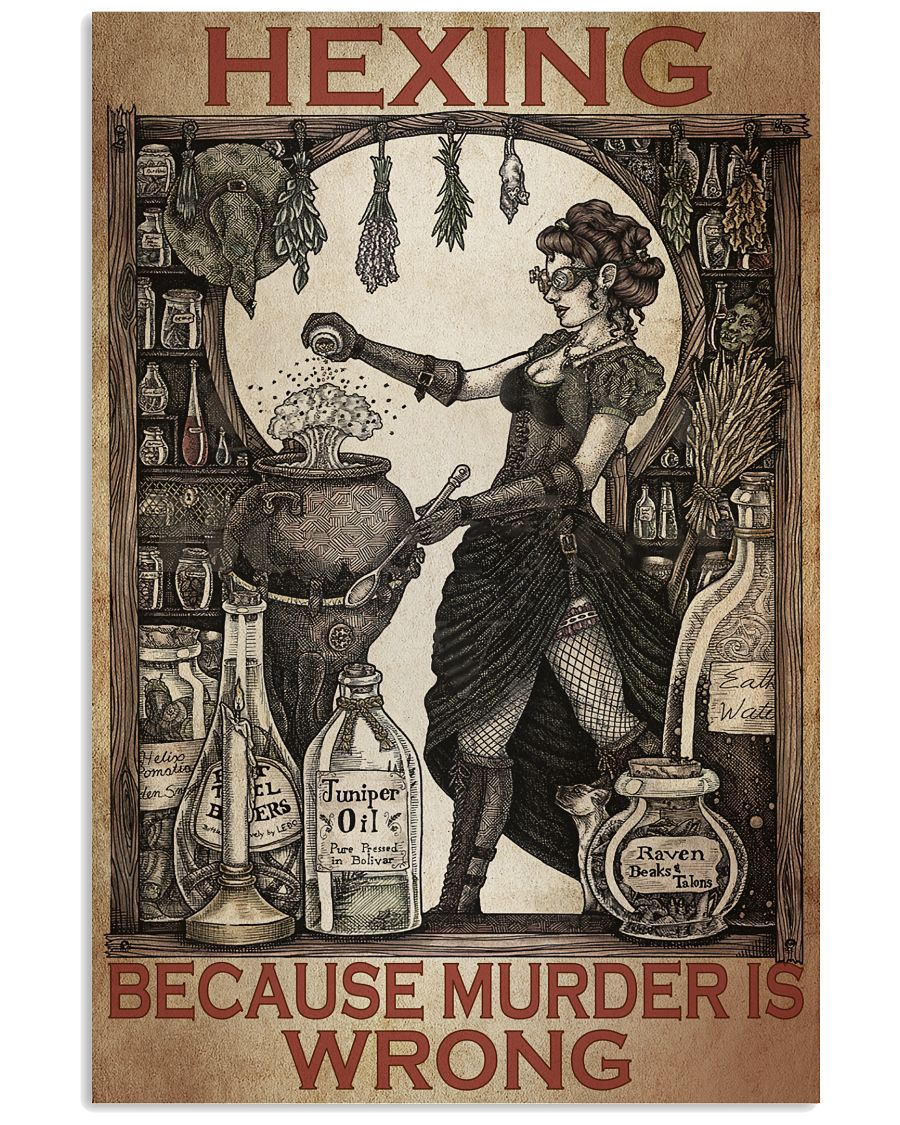 Luxury Hexing Because Murder Is Wrong Witch Poster