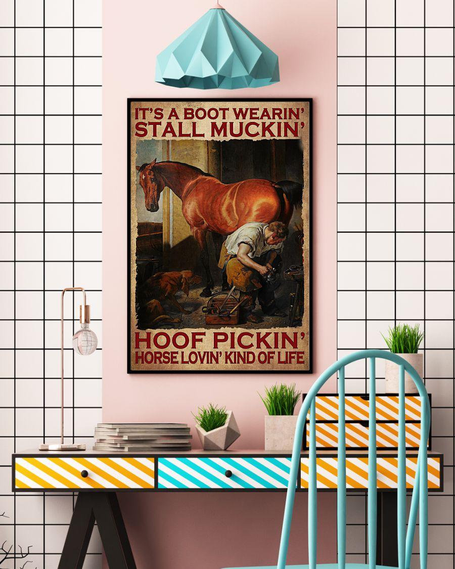 Perfect It's A Boot Wearin' Stall Muckin' Hoof Pickin' Poster