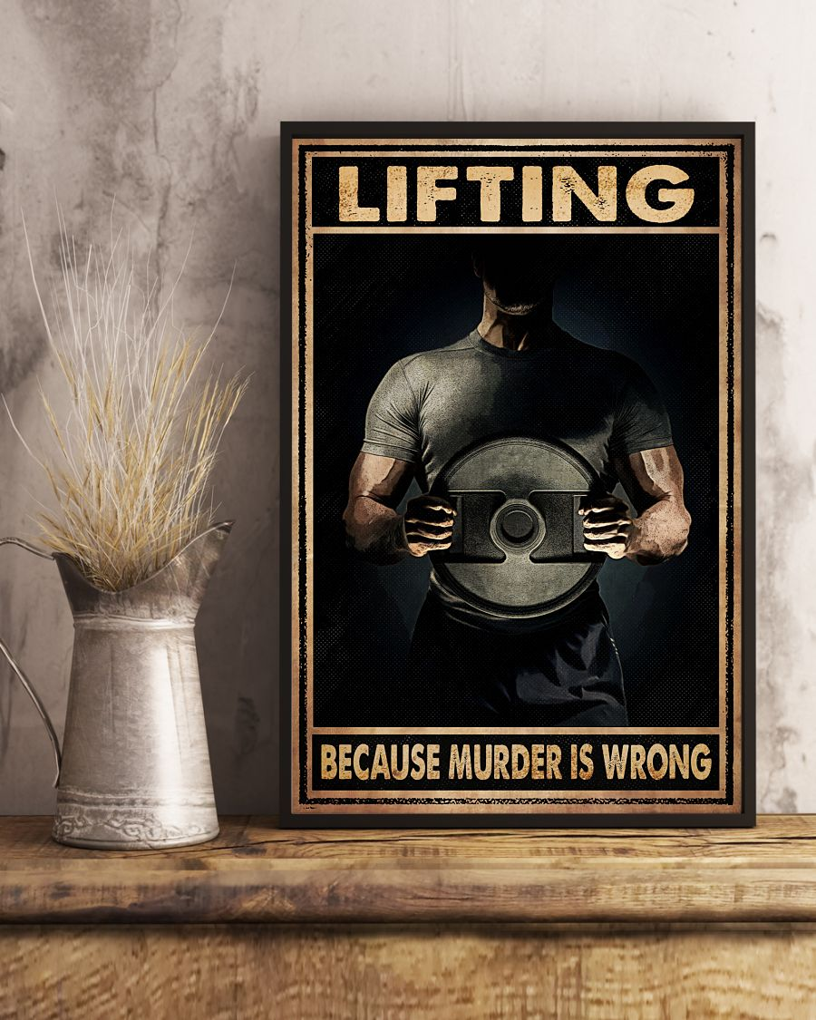 Top Lifting Because Murder Is Wrong Poster
