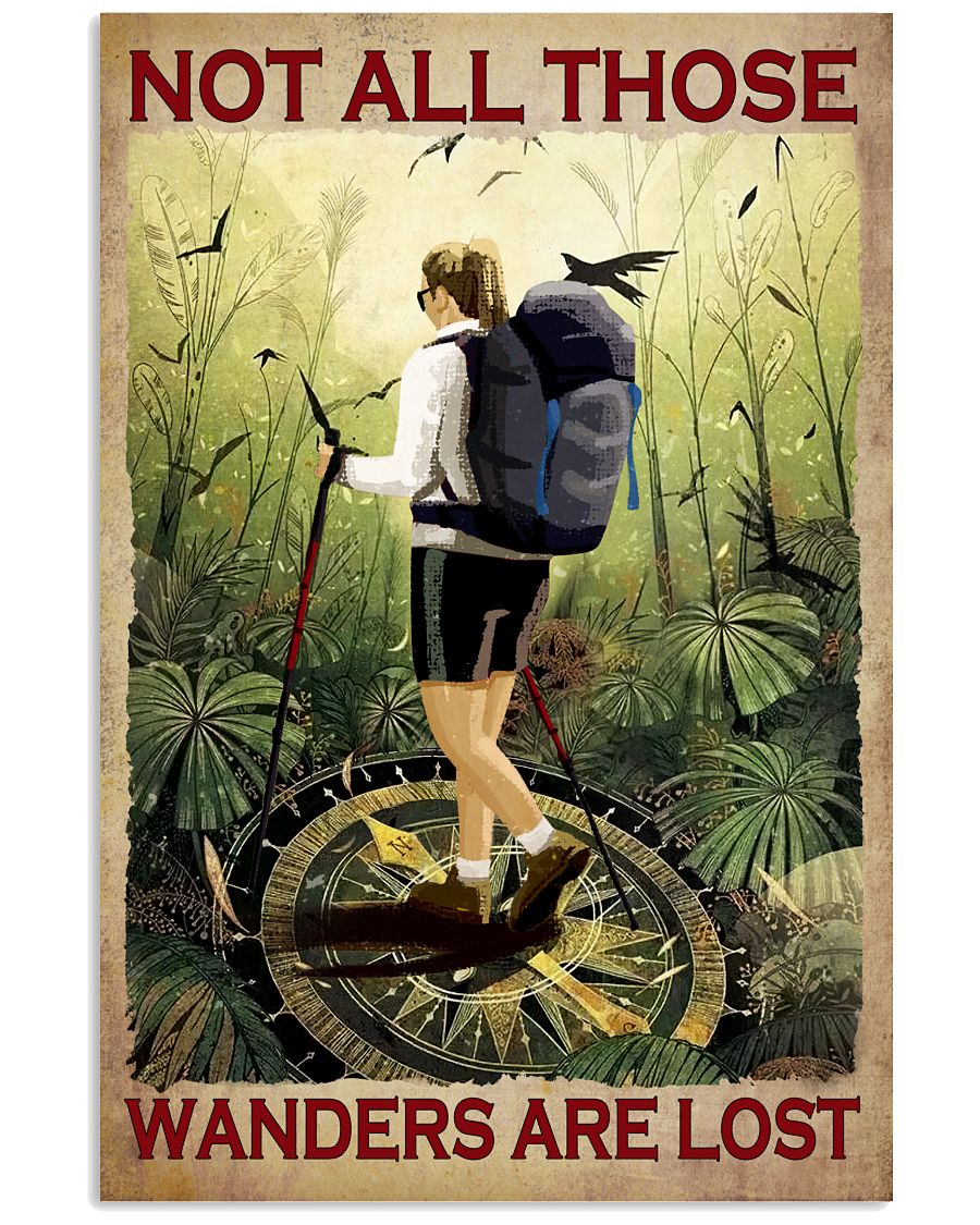 Not At All Those Who Wander Are Lost Hiking Girl Poster
