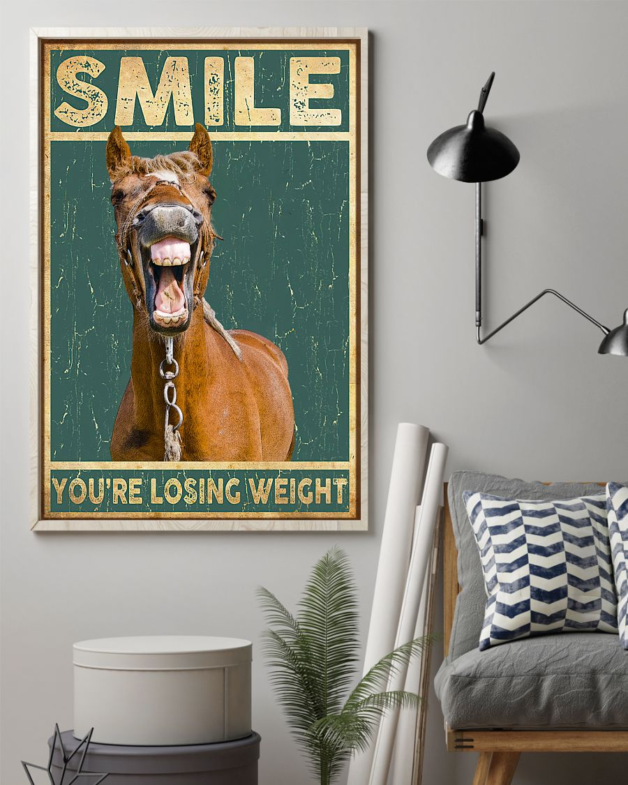 Great artwork! Smile You're Losing Weight Funny Horse Poster