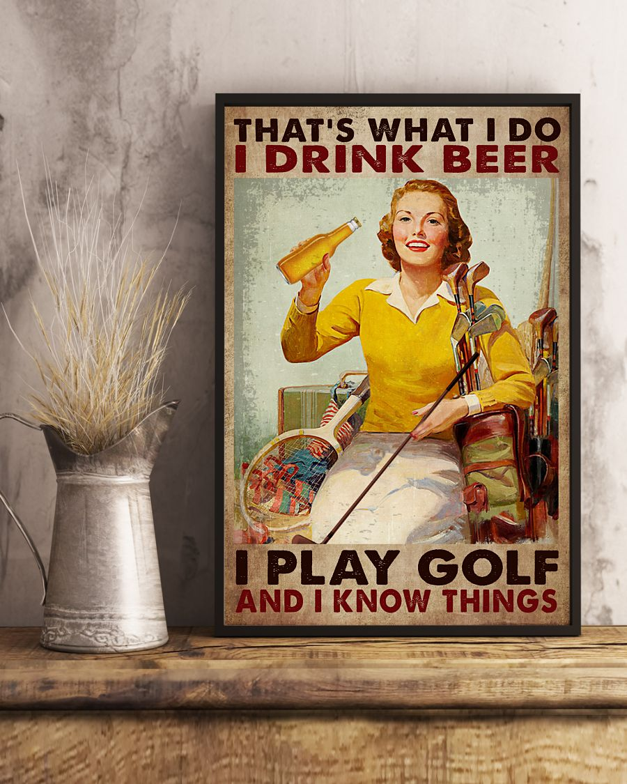 Luxury That's What I Do I Drink Beer Play Golf Lady Poster