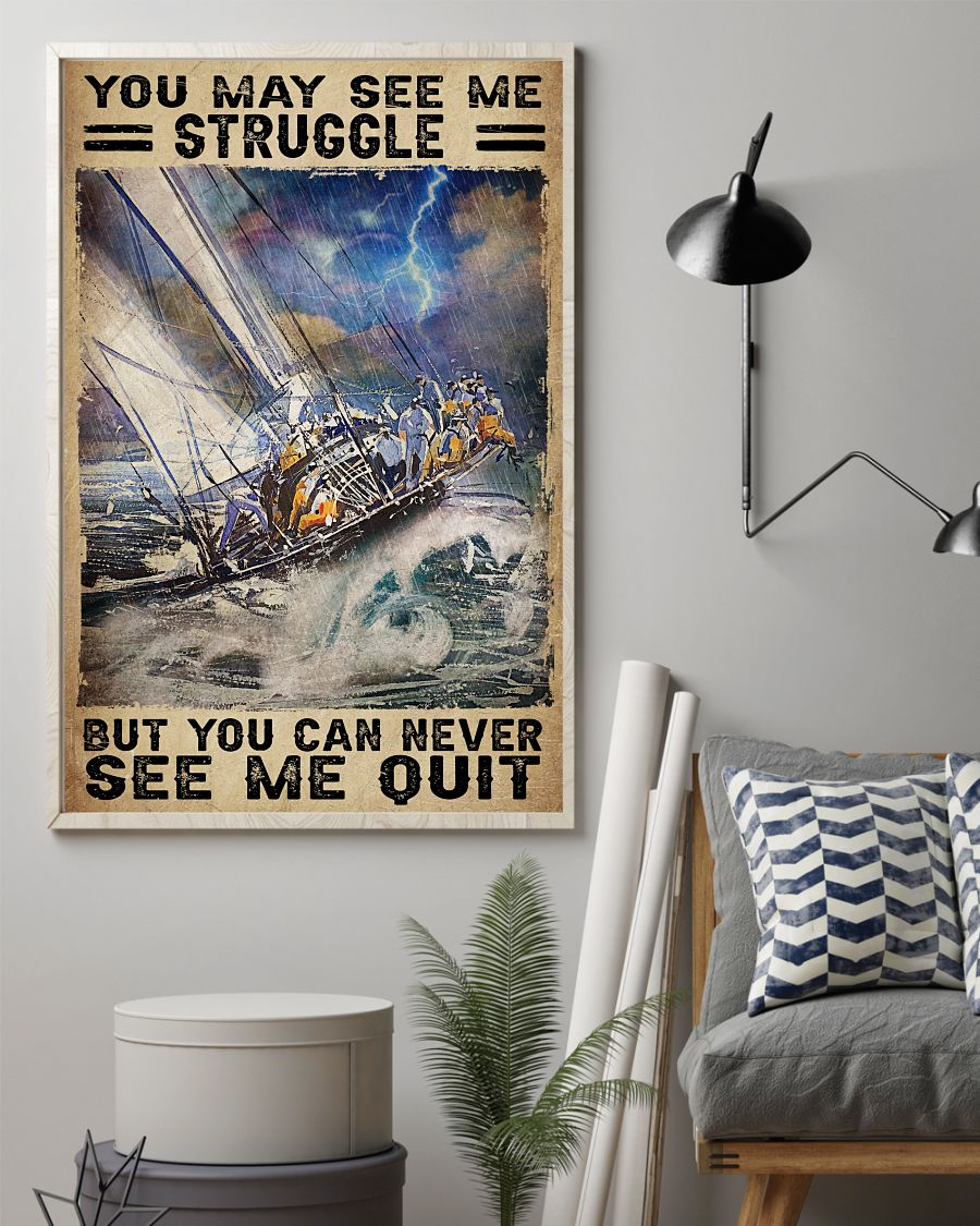 3D You May See Me Struggle But You Will Never See Me Quit Sea Storm Poster