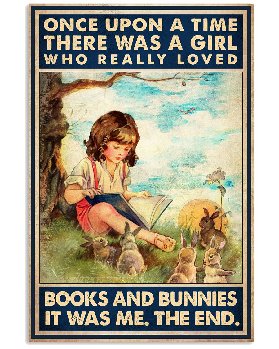 Beautiful There Was A Girl Who Really Loves Books And Bunnies Poster