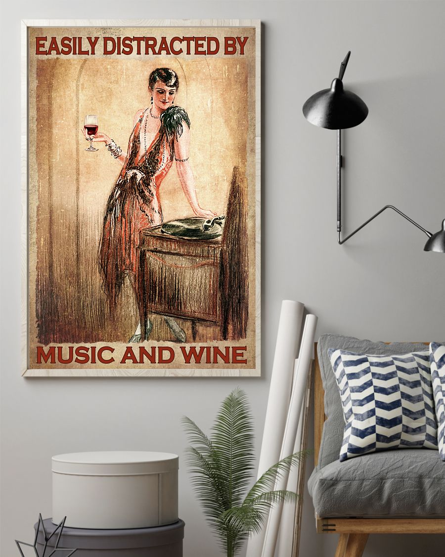 Top Selling Easily Distracted By Music And Wine Lady Poster