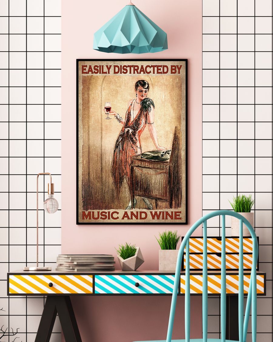 Best Shop Easily Distracted By Music And Wine Lady Poster