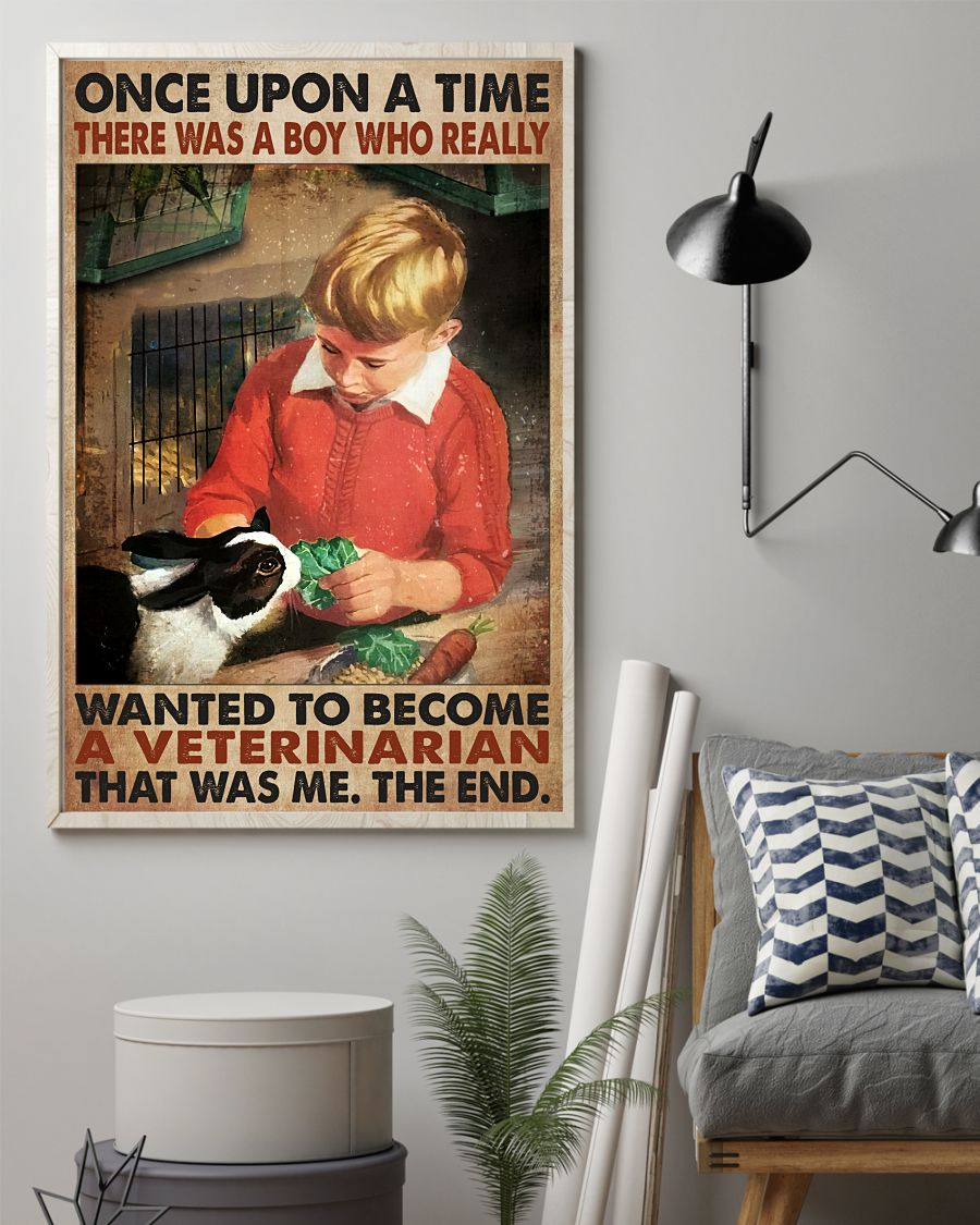 Handmade Once Upon A Time There Was A Boy Who Really Want To Become A Veterinarian Poster